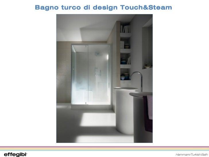 Emejing Bagno Turco In Casa Costi Contemporary - New Home Design ...