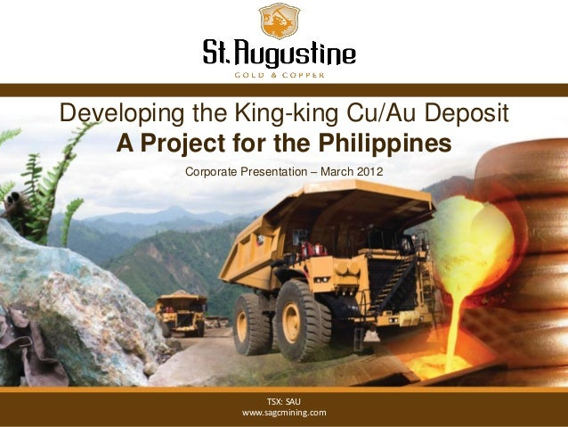 Developing the King-king Cu/Au Deposit    A Project for the Philippines          Corporate Presentation – March 2012      ...