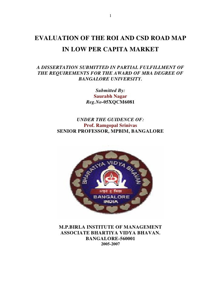 1EVALUATION OF THE ROI AND CSD ROAD MAP        IN LOW PER CAPITA MARKETA DISSERTATION SUBMITTED IN PARTIAL FULFILLMENT OFT...