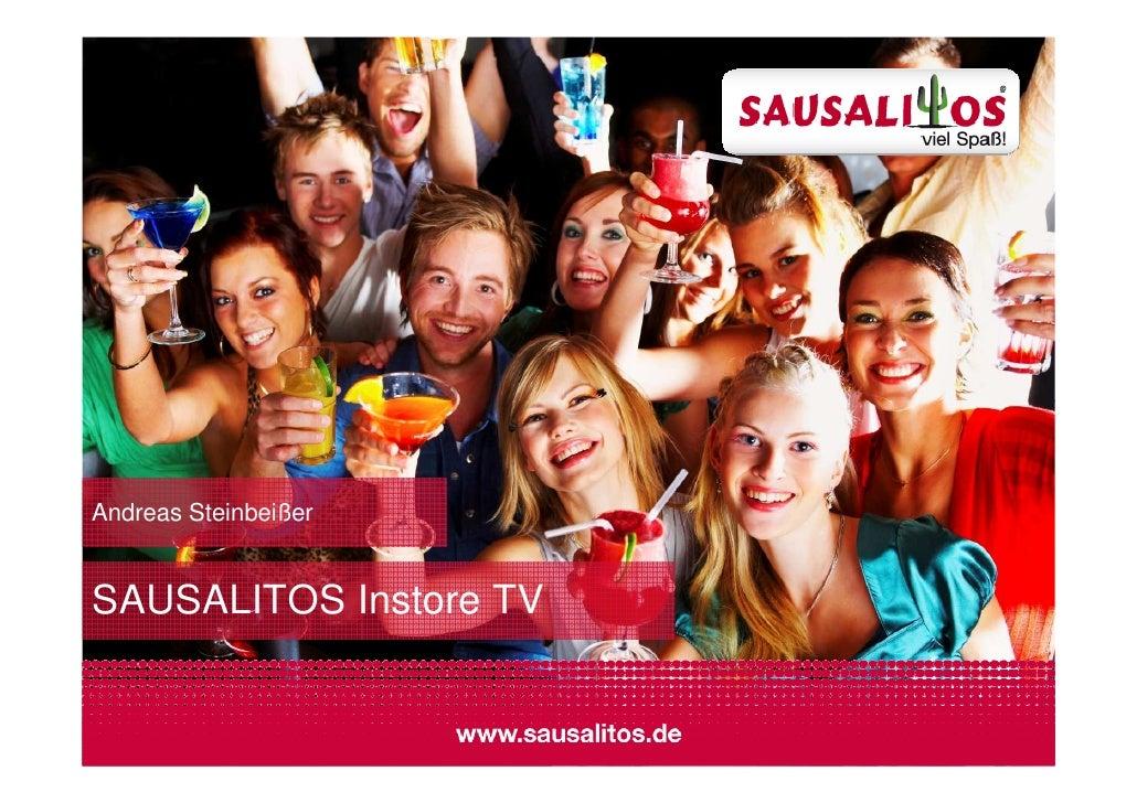 Andreas Steinbeißer   SAUSALITOS Instore TV