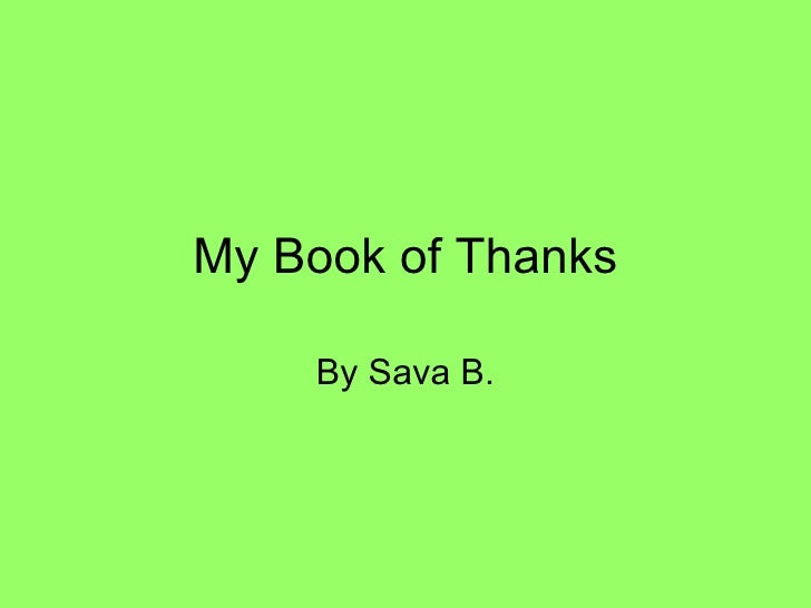 My Book of Thanks By Sava B.