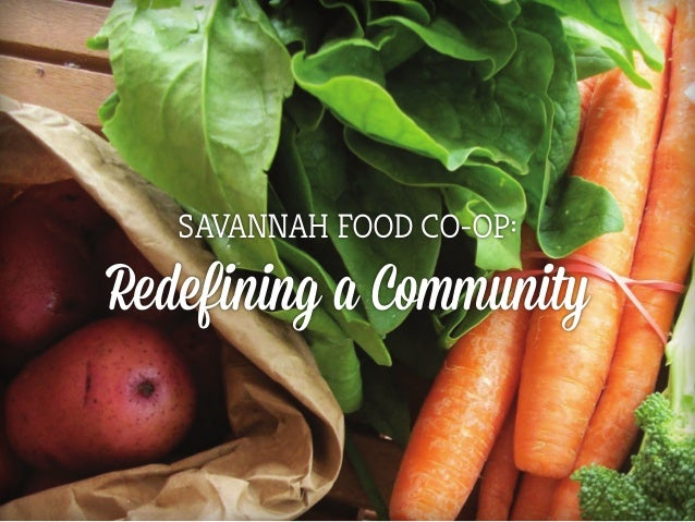 Prototyping Critical Experiences > May 27 > Page 1 Savannah Food Co-op: Redefining a Community