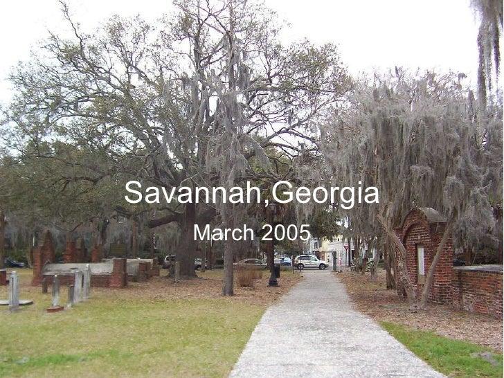 Savannah,Georgia March 2005