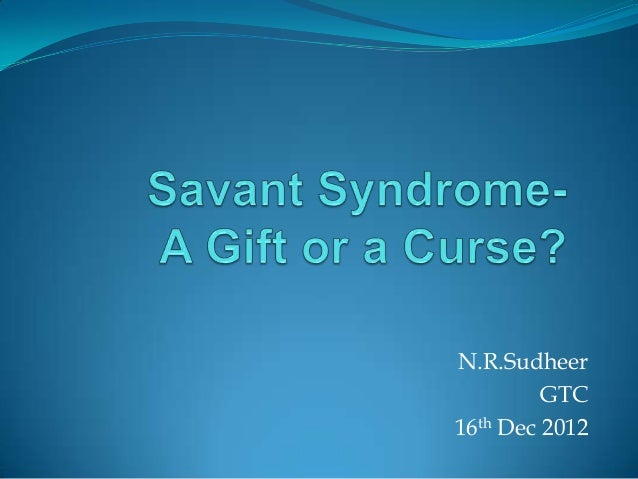 Savant syndrome  gtc
