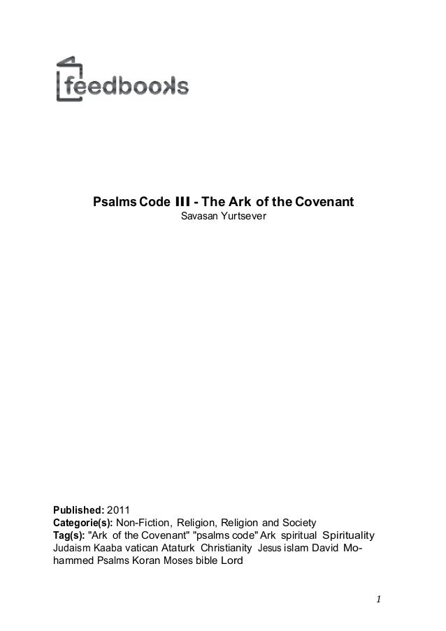 Introduction to Psalms Code III - The Ark of the Covenant by Savasan Yurtsever