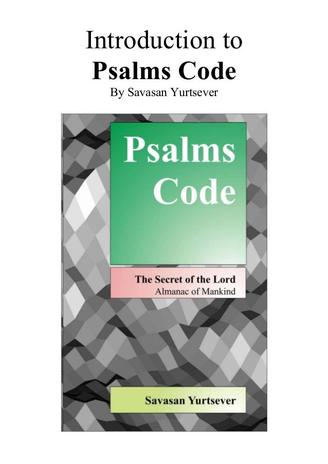 Introduction to Psalms Code by Savasan Yurtsever