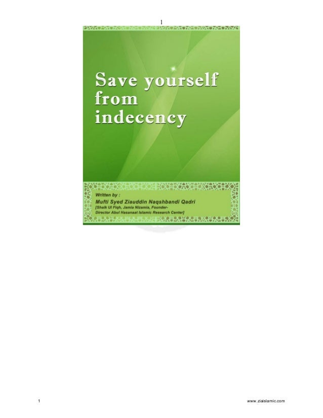Save yourself from indecency