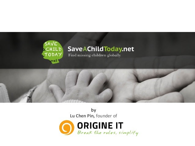 Save A Child Today - Find missing children globally