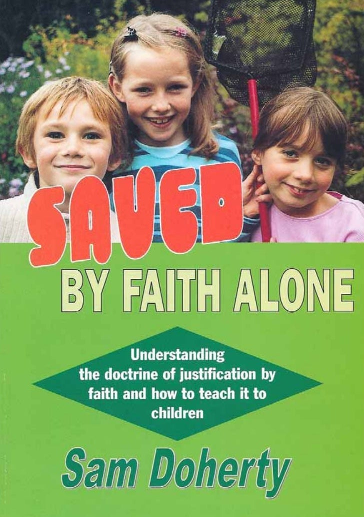 Saved by faith alone web