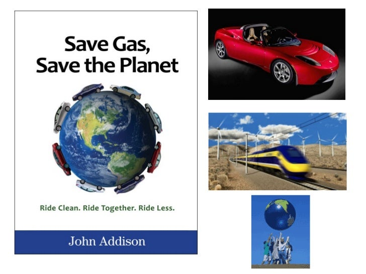 Save Gas Save The Planet 1 Hour