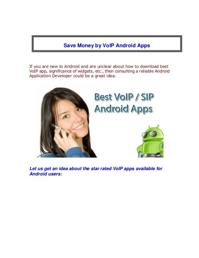 If you are new to Android and are unclear about how to download bestVoIP app, significance of widgets, etc., then consulti...