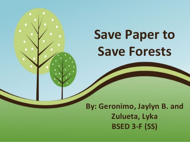 Save the forests essay