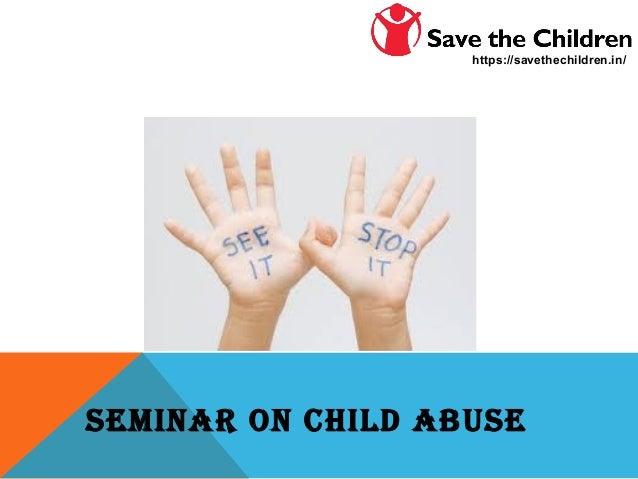 SEMINAR ON CHILD ABUSE https://savethechildren.in/
