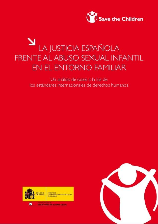La justicia españolafrente al abuso sexual infantilen el entorno familiarUn análisis de casos a la luz delos estándares in...