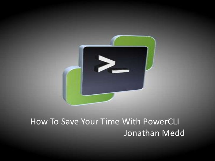 Save Time With PowerCLI