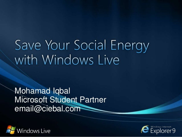 Save your social energy with windows live