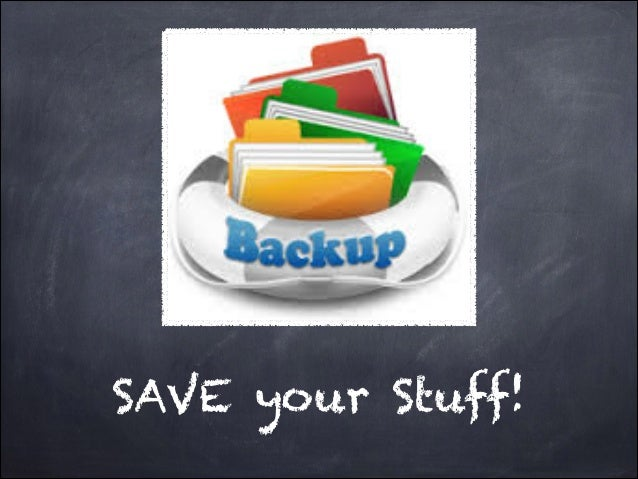 SAVE your Stuff!
