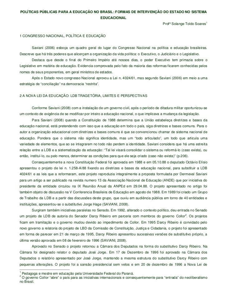 POLÍTICAS PÚBLICAS PARA A EDUCAÇÃO NO BRASIL: FORMAS DE INTERVENÇÃO DO ESTADO NO SISTEMA                                  ...