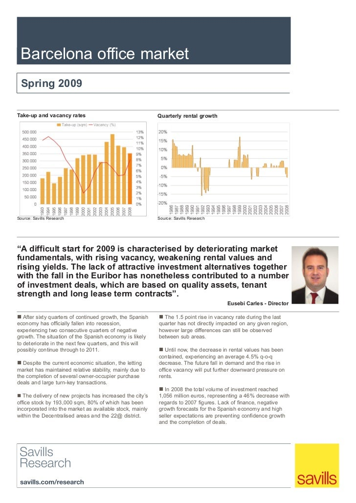 Barcelona office market  Spring 2009Take-up and vacancy rates                                  Quarterly rental growthSour...