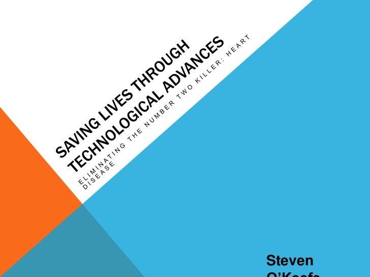 Saving lives through technological advances