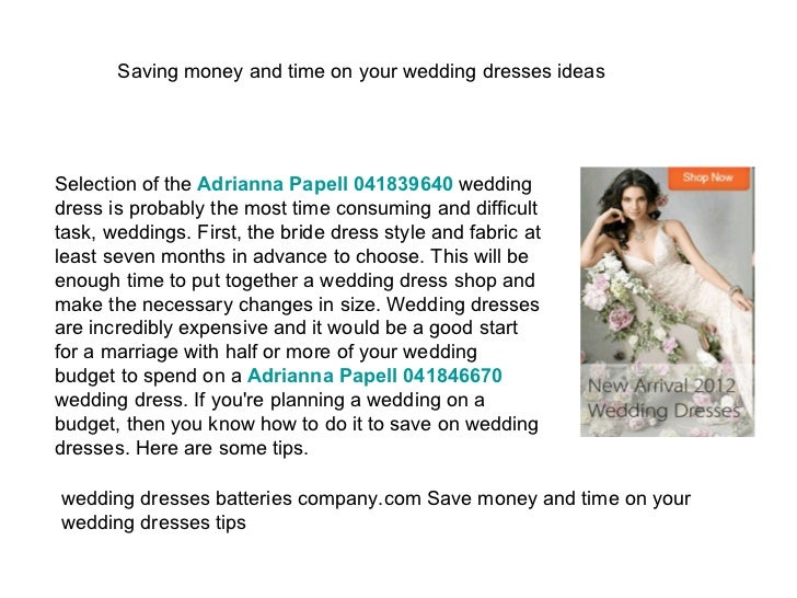 Saving money and time on your wedding dresses ideas