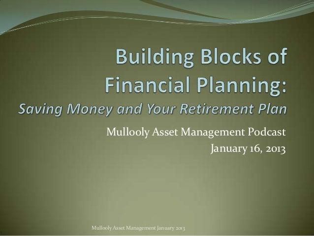 Mullooly Asset Management Podcast                        January 16, 2013Mullooly Asset Management January 2013