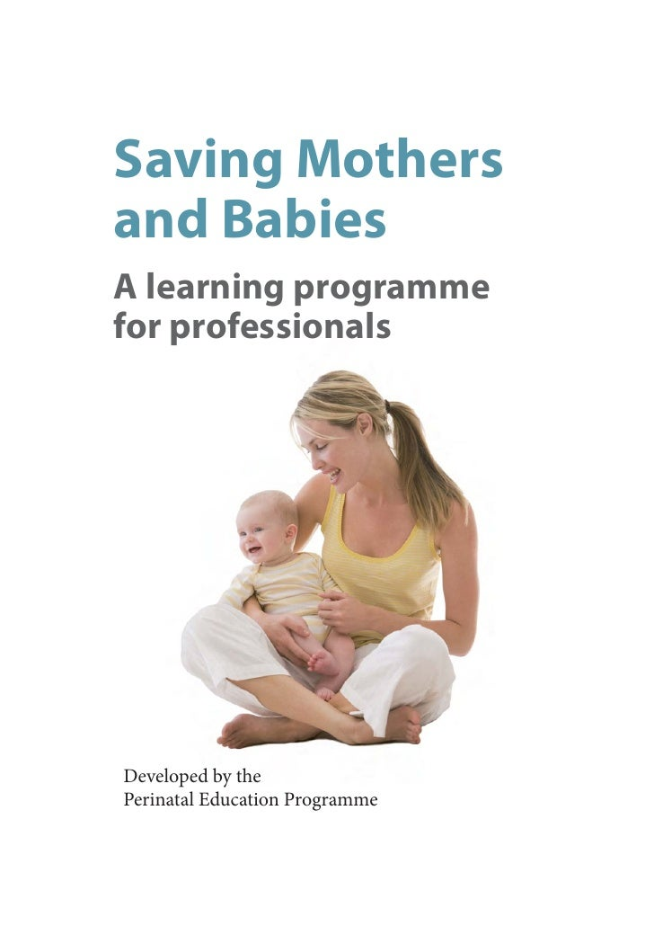 Saving Mothers and Babies: Introduction