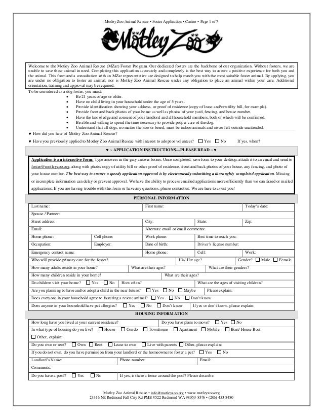 Motley Zoo Animal Rescue • Foster Application • Canine • Page 1 of 7  Welcome to the Motley Zoo Animal Rescue (MZar) Foste...
