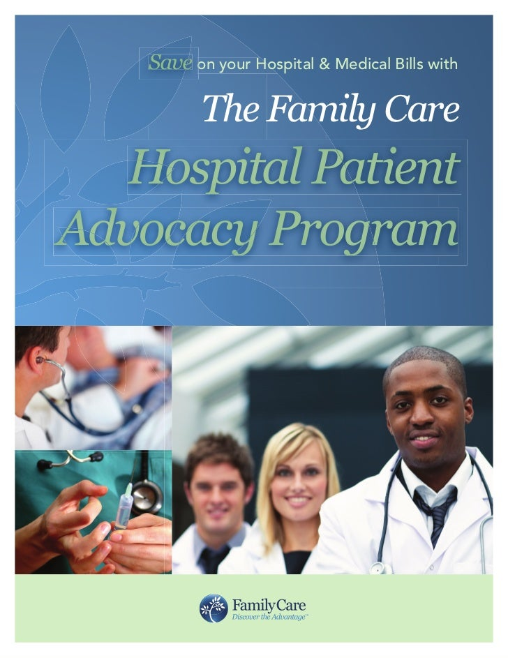 Save on your Hospital & Medical Bills with           The Family Care   Hospital PatientAdvocacy Program