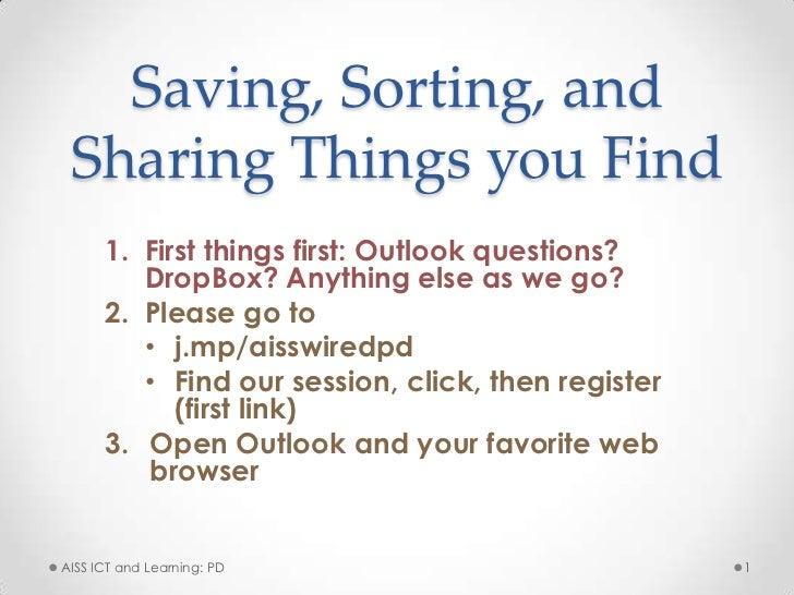 Saving sorting sharing things you find