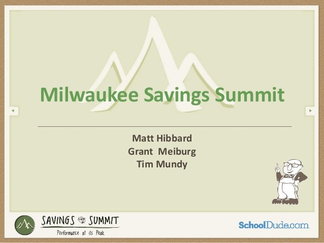 To Change or Not to Change - How to Develop a Facilities Vision - Wisconsin Savings Summit