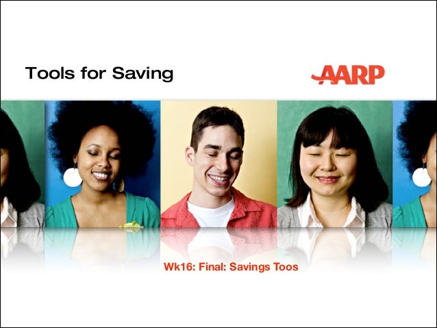 Tools for Saving  Wk16: Final: Savings Toos
