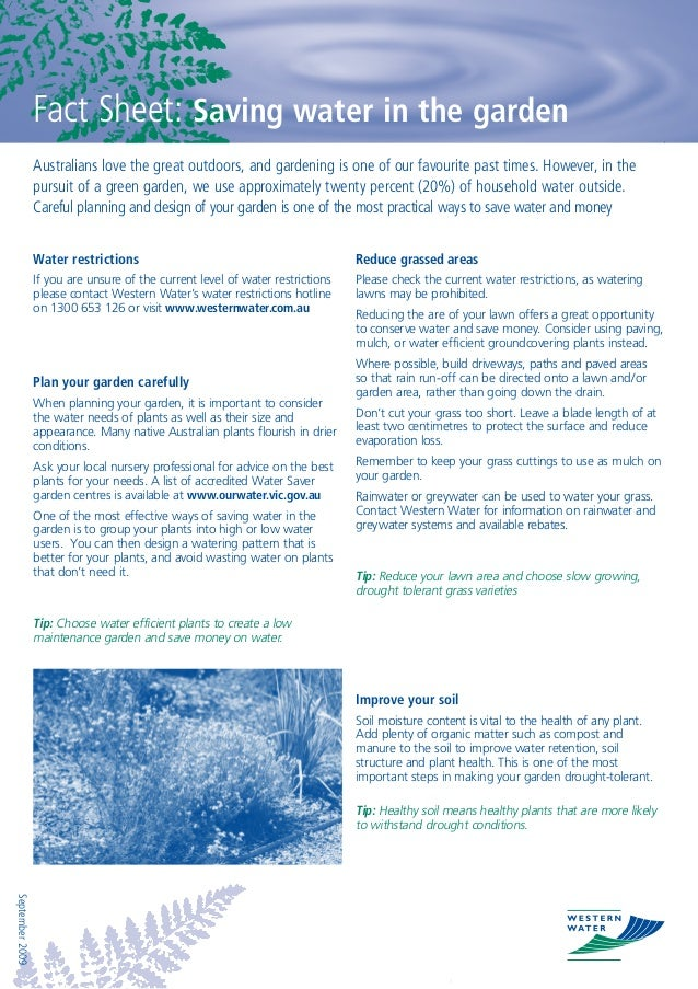Fact Sheet: Saving water in the garden                 Australians love the great outdoors, and gardening is one of our fa...