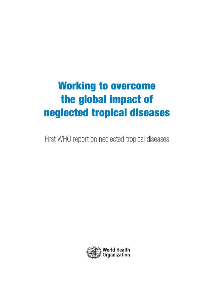Working to Overcome the Global Impact of Neglected Tropical Diseases   Annexe I   Working to overcome   the global impact ...