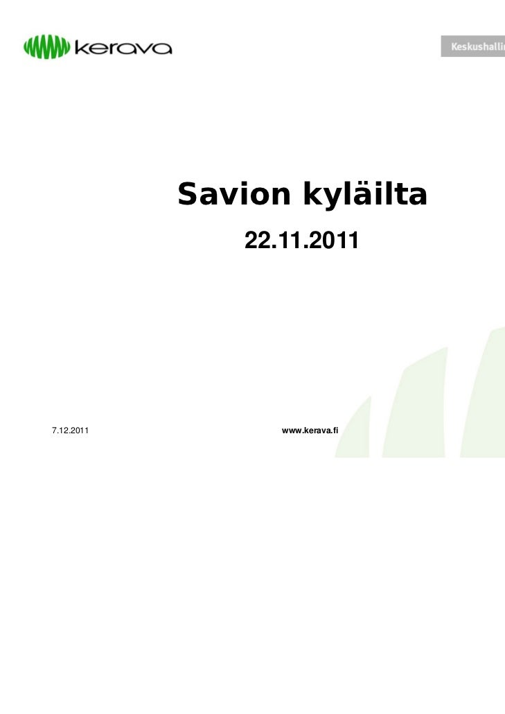 Savion kyläilta                22.11.20117.12.2011          www.kerava.fi   1