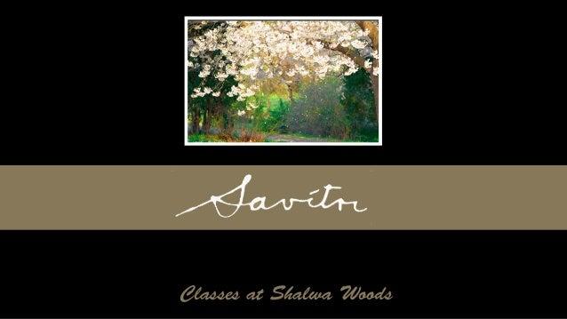 Savitri Talks - The Book of Birth and Quest - Talk 16 (Part 2)