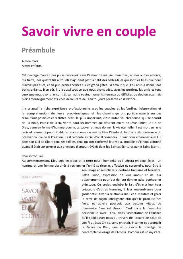 Savoir vivre en couple Préambule A mon mari. A mes enfants. Cet ouvrage n'aurait pas pu se concevoir sans l'amour de ma vi...
