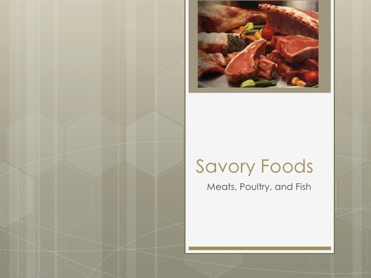 Savory Foods Meats, Poultry, and Fish