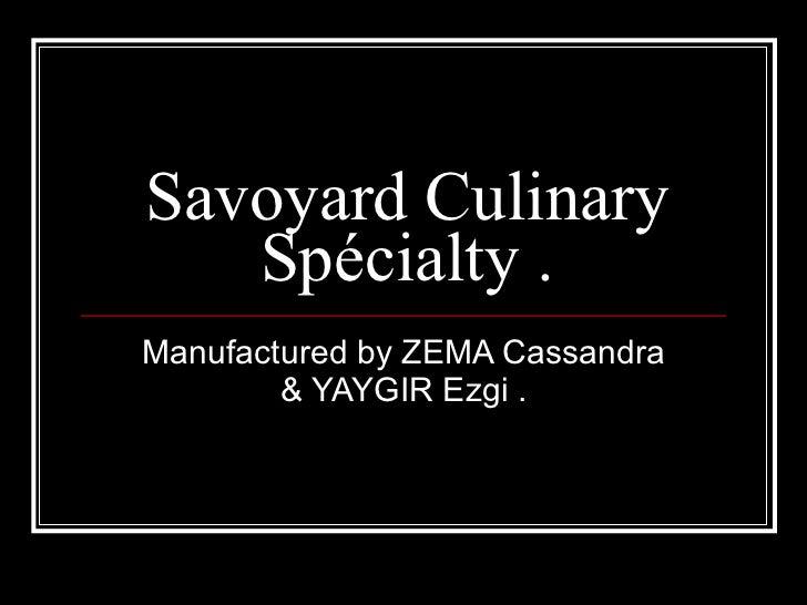 Savoyard culinary spcialty.diapo avec ezgi