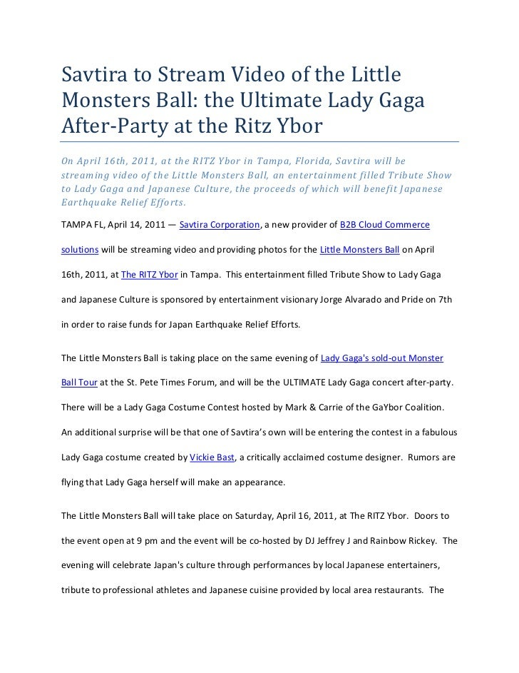 Savtira to Stream Video of the Little Monsters Ball: the Ultimate Lady Gaga After-Party at the Ritz Ybor <br />On April 16...
