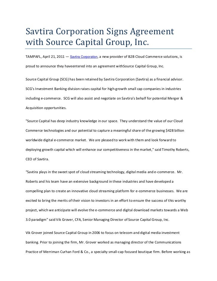 Savtira Corporation Signs Agreement with Source Capital Group, Inc.<br />TAMPA FL, April 21, 2011 — Savtira Corporation, a...