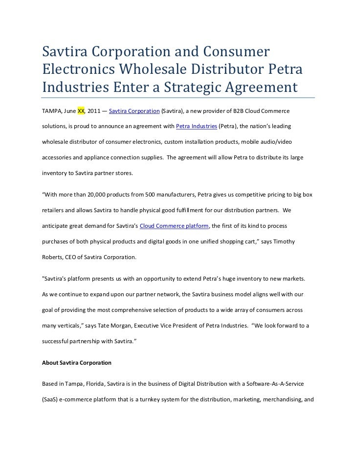 Savtira Corporation and Consumer Electronics Wholesale Distributor Petra Industries Enter a Strategic Agreement<br />TAMPA...
