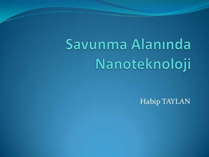 Savunma sanayisinde nano teknoloji