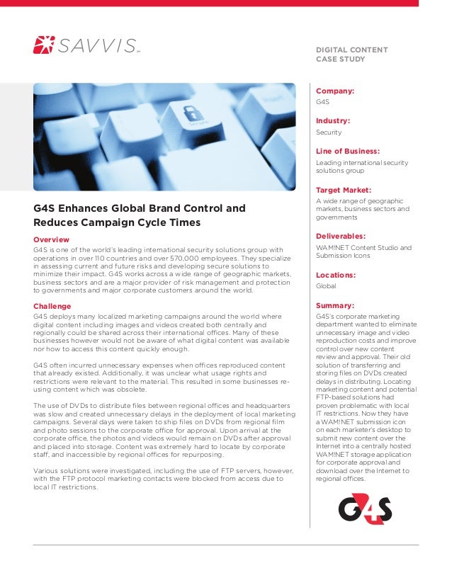 Company:G4SIndustry:SecurityLine of Business:Leading international securitysolutions groupTarget Market:A wide range of ge...