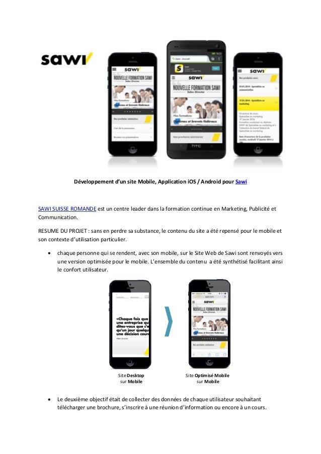 Développement d'un site Mobile, Application iOS / Android pour Sawi  SAWI SUISSE ROMANDE est un centre leader dans la form...