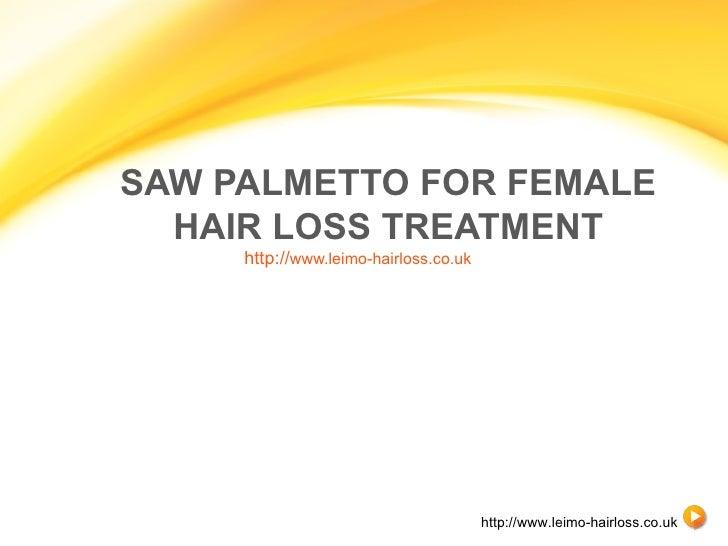 Saw palmetto for womens hair loss