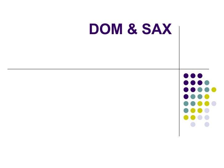 DOM & SAX
