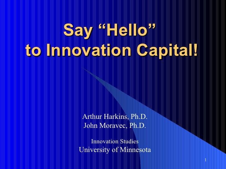 """Say """"Hello"""" to Innovation Capital!"""