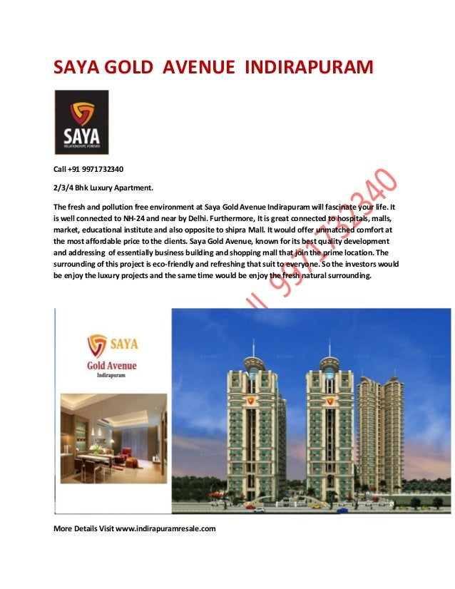 SAYA GOLD AVENUE INDIRAPURAM  Call +91 9971732340 2/3/4 Bhk Luxury Apartment. The fresh and pollution free environment at ...