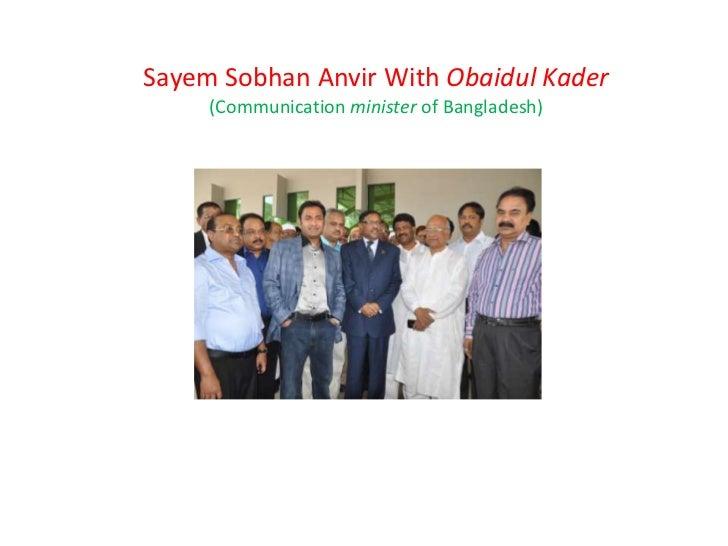 Sayem Sobhan Anvir With Obaidul Kader     (Communication minister of Bangladesh)